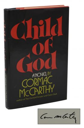 Child of God. Cormac McCarthy.