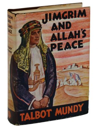 Jimgrim and Allah's Peace. Talbot Mundy.