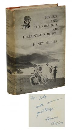 Big Sur and the Oranges of Hieronymus Bosch. Henry Miller.