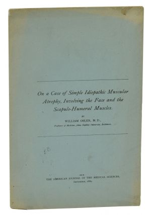 On a Case of Simple Idiopathic Muscular Atrophy, Involving the Face and the Scapulo-Humeral...