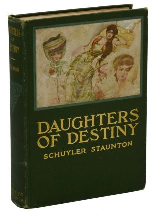 Daughters of Destiny. L. Frank Baum, Schuyler Staunton