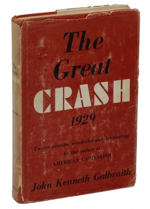 The Great Crash 1929. John Kenneth Galbraith.