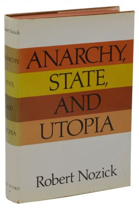 Anarchy, State and Utopia. Robert Nozick