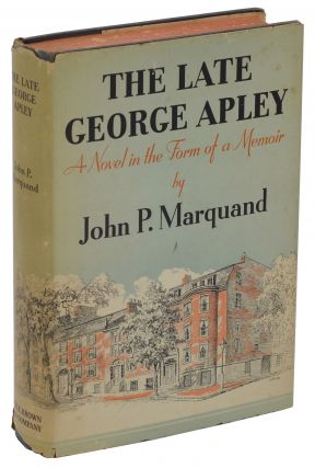 The Late George Apley. John P. Marquand.