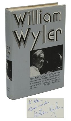William Wyler: The Authorized Biography. Axel Madsen