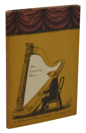 The Unstrung Harp. Edward Gorey.
