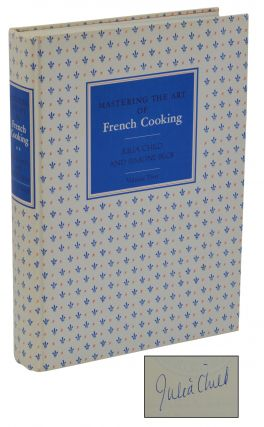 Mastering the Art of French Cooking: Volume 2. Simone Beck, Julia Child.