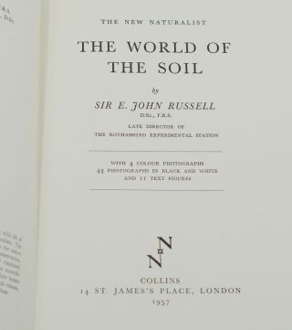 The World of the Soil (The New Naturalist 35)