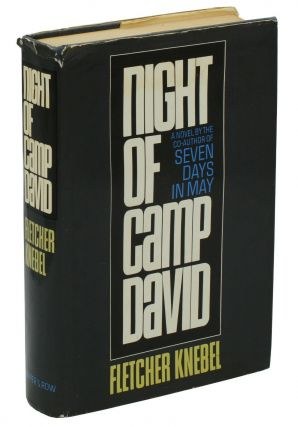 Night of Camp David. Fletcher Knebel