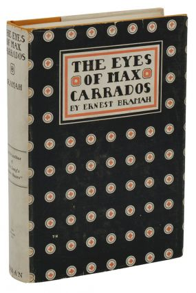 The Eyes of Max Carrados. Ernest Bramah