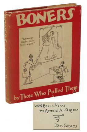 Boners: By Those Who Pulled Them. Seuss Dr.