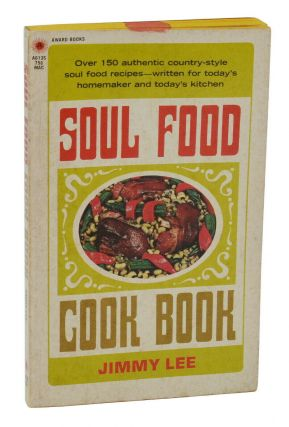 Soul Food Cook Book. Jimmy Lee