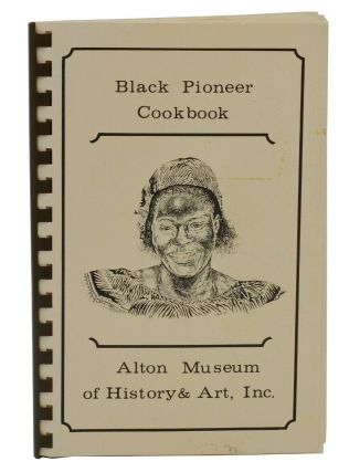 Black Pioneer Cookbook. The Committee on Black Pioneers.