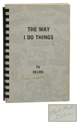 The Way I Do Things. Delma W. Millsap