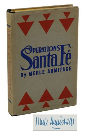 Operations Santa Fe: Atchison Topeka & the Santa Fe Railway System. Merle Armitage.