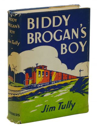 Biddy Brogan's Boy. Jim Tully.