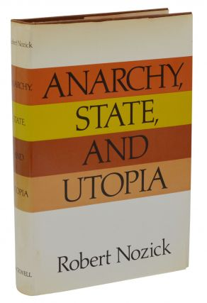 Anarchy, State and Utopia. Robert Nozick.