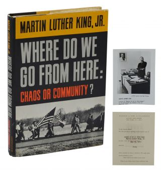 Where Do We Go from Here: Chaos or Community? Martin Luther King, Jr.