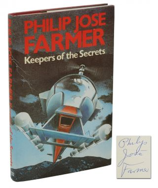 Keepers of the Secrets. Philip Jose Farmer