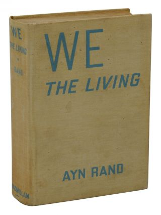 We the Living. Ayn Rand.
