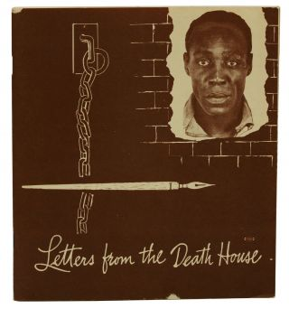 Letters from the Death House. Wesley Robert Wells, John Howard Lawson, Foreword