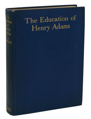 The Education of Henry Adams. Henry Adams, Henry Cabot Lodge