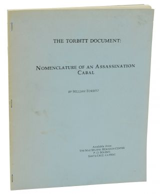 The Torbitt Document: Nomenclature of an Assassination Cabal. William Torbitt, Pseudonym, David...