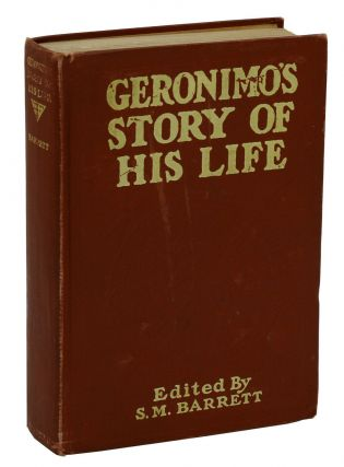 Geronimo's Story of His Life. Geronimo, S. M. Barrett
