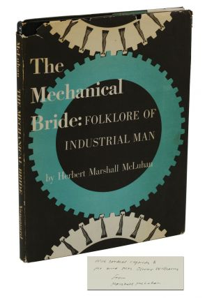 The Mechanical Bride: Folklore of Industrial Man. Marshall McLuhan
