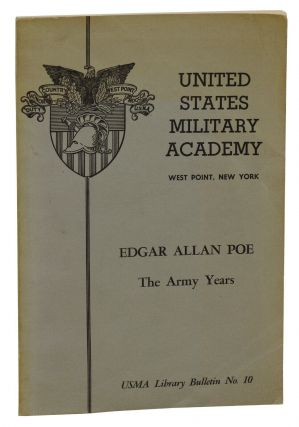 Edgar Allan Poe: The Army Years. J. Thomas Russell