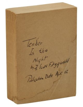 Tender is the Night: A Romance. F. Scott Fitzgerald, Edward Shenton
