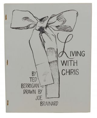Living with Chris. Ted Berrigan, Joe Brainard, Illustrations