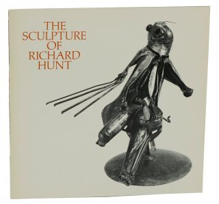 The Sculpture of Richard Hunt. Richard Hunt, William Lieberman, Carolyn Lanchner, Introduction