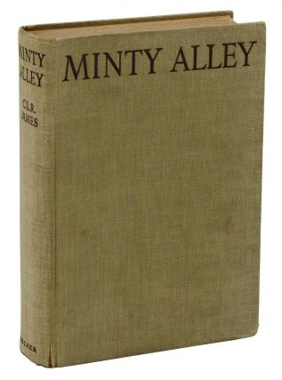 Minty Alley. C. L. R. James