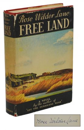 Free Land. Rose Wilder Lane