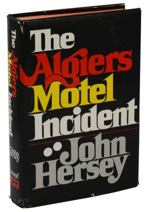 The Algiers Motel Incident. John Hersey