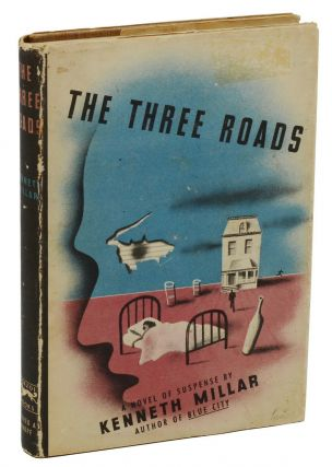 The Three Roads. Ross Macdonald, Kenneth Millar