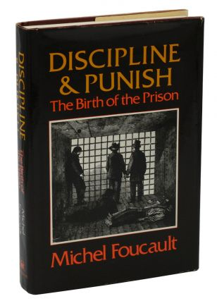 Discipline & Punish: The Birth of the Prison. Michel Foucault, Alan Sheridan