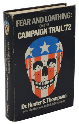 Fear and Loathing on the Campaign Trail '72. Hunter S. Thompson