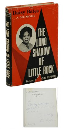 The Long Shadow of Little Rock. Daisy Baisy, Eleanor Roosevelt, Kivie Kaplan, Foreword