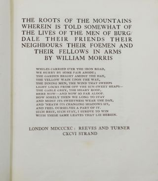 The Roots of the Mountains: Wherein is Told Somewhat of the Lives of the Men of Burgdale, Their Friends, Their Neighbors, Their Foemen, and Their Fellows in Arms