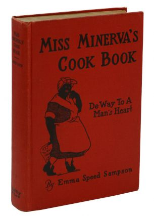Miss Minerva's Cook Book: De Way to a Man's Heart