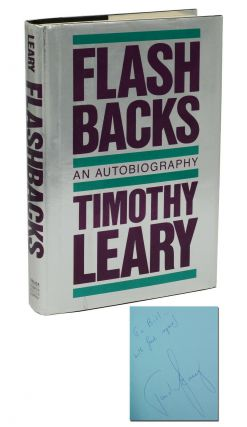 Flashbacks: An Autobiography. Timothy Leary