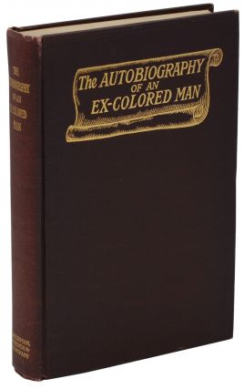 The Autobiography of an Ex-Colored Man. James Weldon Johnson