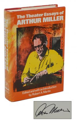 The Theater Essays of Arthur Miller. Arthur Miller