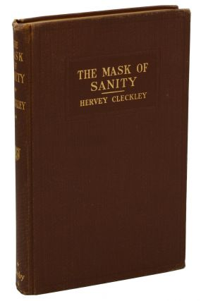 The Mask of Sanity: An Attempt to Reinterpret the So-Called Psychopathic Personality. Hervey...