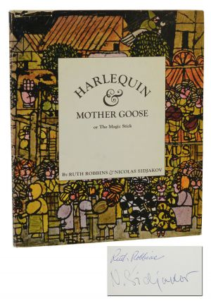 Harlequin & Mother Goose: or The Magic Stick. Ruth Robbins, Nicolas Sidjakov