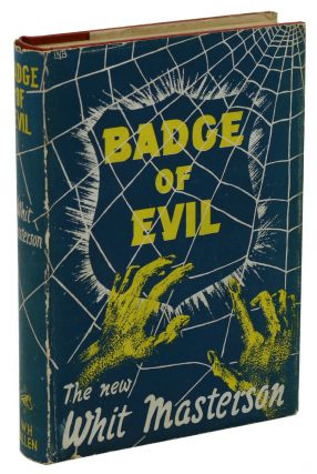 Badge of Evil. Whit Masterson