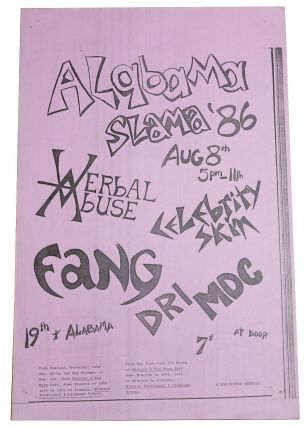 Verbal Abuse / Celebrity Skin / Fang / DRI / MDC, Alabama Slama '86, August, 8 1986 at MLVS...