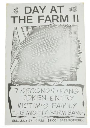 Day at the Farm II: 7 Seconds / Fang / Victim's Family / The Mighty Farm Band / July 27, 1986 at...